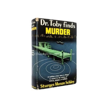 Dr. Toby Finds Murder by Sturges Mason Schley First Edition Random House 1941