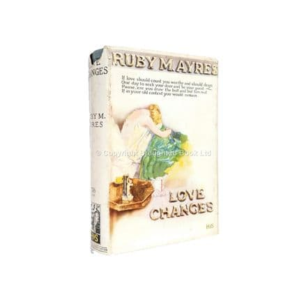 Love Changes by Ruby M. Ayres First Edition Hodder & Stoughton 1929