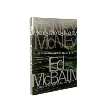 Money, Money, Money Signed by Ed McBain First Edition Simon & Schuster 2001