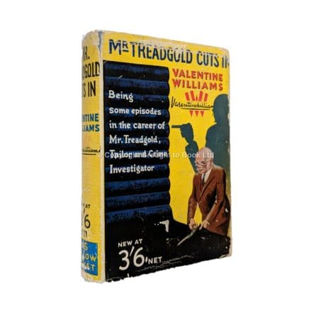 Mr. Treadgold Cuts In by Valentine Williams First Edition Hodder & Stoughton 1937