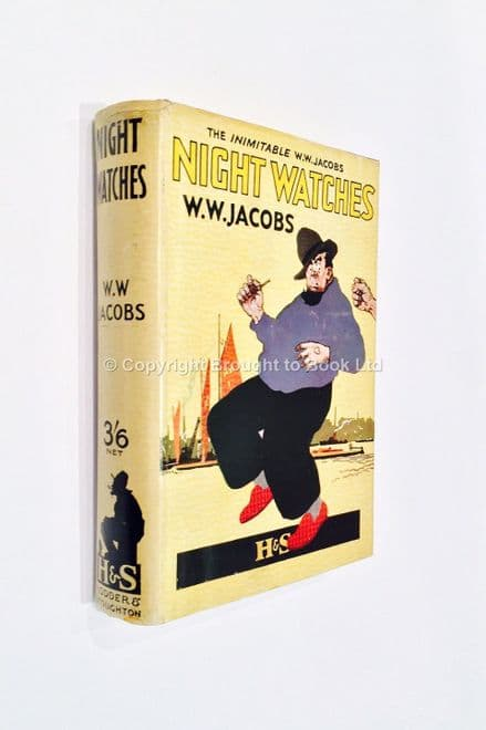 Night Watches by W W Jacobs Early Reprint Hodder & Stoughton