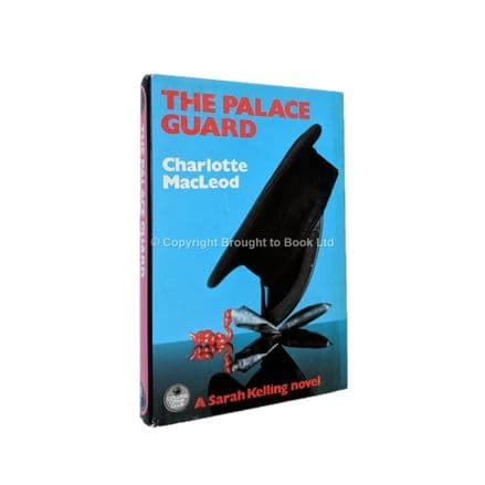 The Palace Guard by Charlotte MacLeod First Edition Collins Crime Club 1982