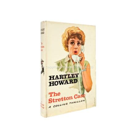 The Stretton Case by Hartley Howard First Edition Collins 1963