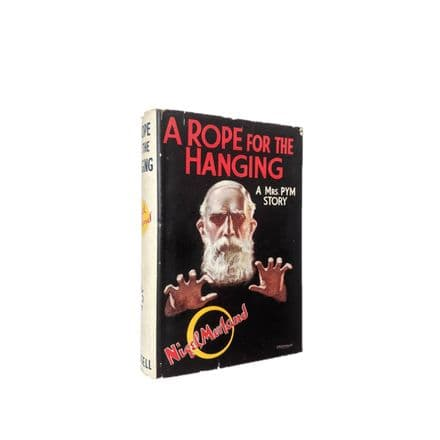 A Rope For the Hanging by Nigel MorlandFirst Edition Cassell 1938