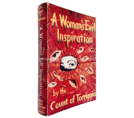 A Woman's Evil Inspiration by The Count of Torriggia First Edition 1953
