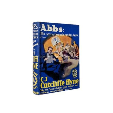 Abbs: His Story Through Many Ages by C.J. Cutcliffe Hyne Early Reprint Hutchinson c.1937