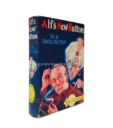 Alf's New Button by W.A. Darlington First Edition Herbert Jenkins 1940