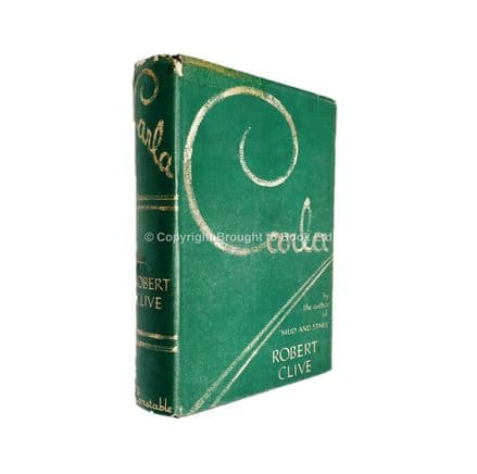 Carla by Robert Clive First Edition Constable 1937
