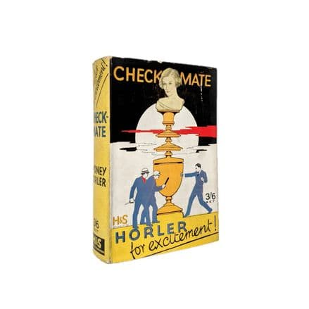 Checkmate by Sydney Horler First Edition Hodder & Stoughton 1930