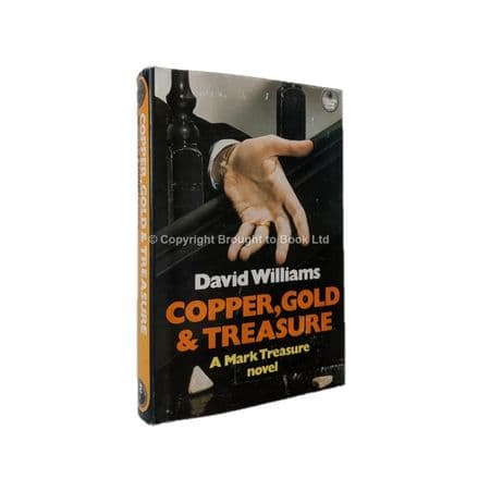 Copper, Gold & Treasure by David Williams First Edition The Crime Club Collins 1982