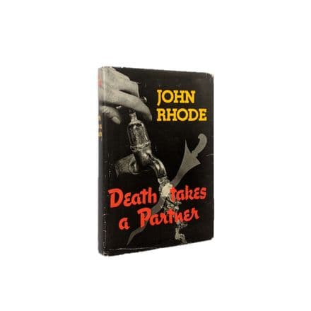Death Takes A Partner by John Rhode First Edition Geoffrey Bles 1958