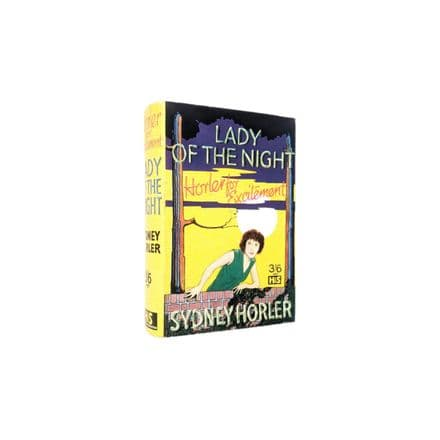 Lady Of the Night by Sydney Horler First Edition Hodder & Stoughton 1929