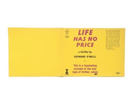 Life Has No Price by Desmond O' Neill Dust Jacket Only First Edition Victor Gollancz 1959