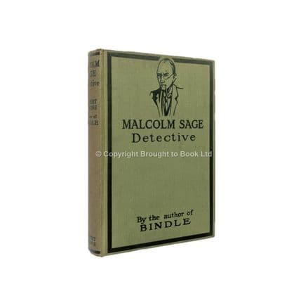 Malcolm Sage Detective by Herbert Jenkins First Edition Herbert Jenkins 1921