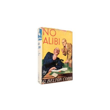 No Alibi by G. Belton Cobb First Edition Longmans 1936
