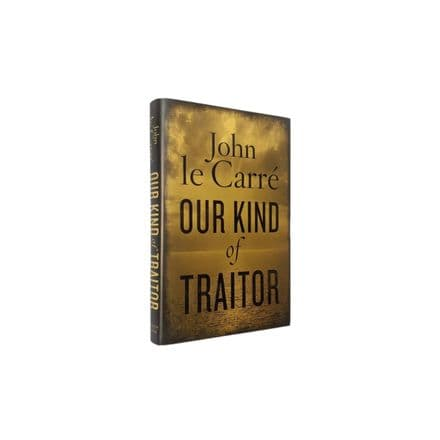 Our Kind of Traitor Signed by John le Carré First Edition Viking 2010
