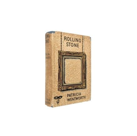 Rolling Stone by Patricia Wentworth First Edition Hodder & Stoughton 1940