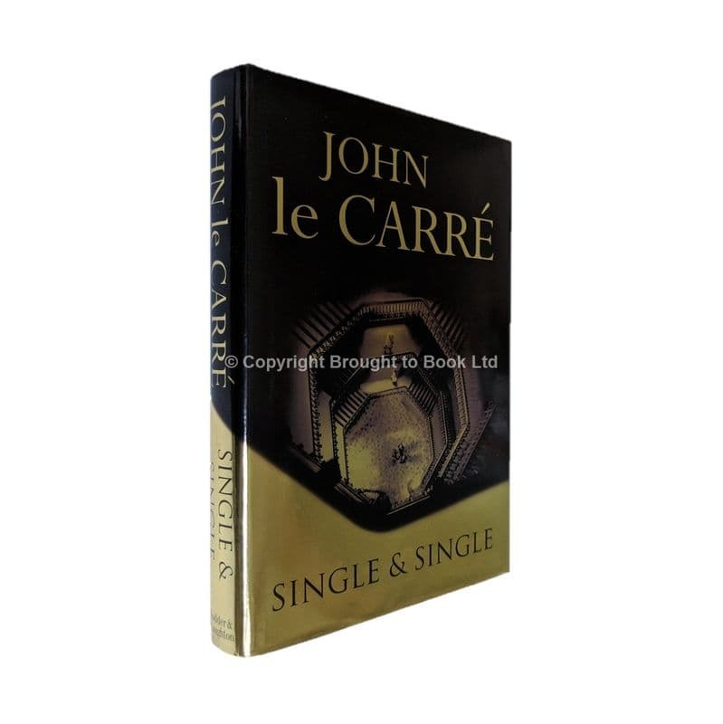Single and Single by John le Carré First Edition Hodder & Stoughton 1999