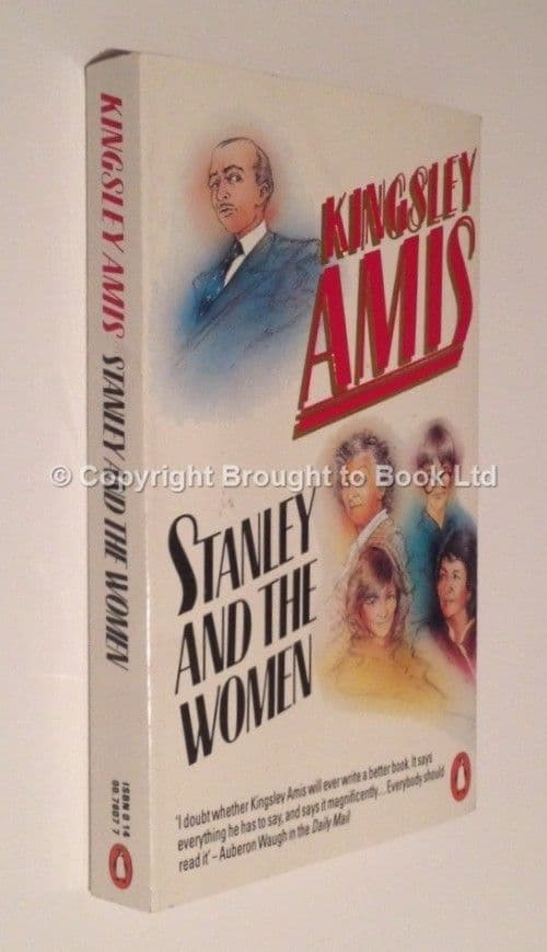 Stanley and the Women Signed by Kingsley Amis Penguin 1985