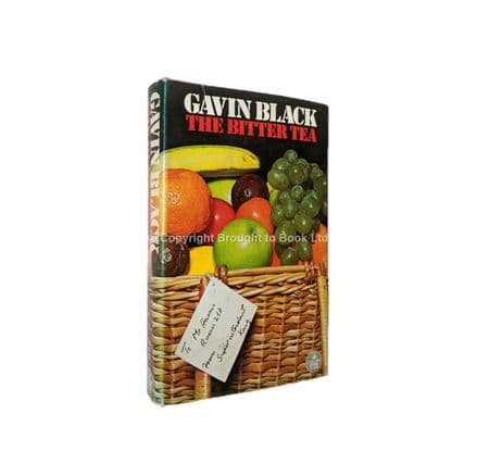 The Bitter Tea by Gavin Black First Edition The Crime Club Collins 1973