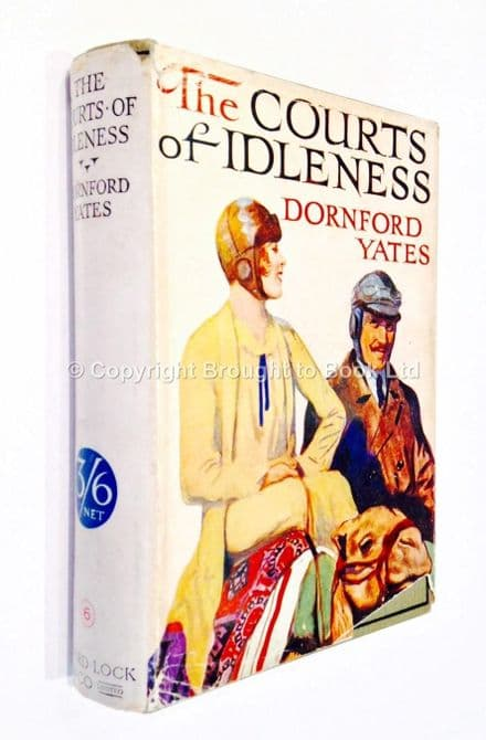 The Courts of Idleness by Dornford Yates Early Reprint Ward Lock & Co c1929