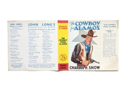 The Cowboy From Alamos by Charles H. Snow Dust Jacket Only Early Reprint John Long c.1933