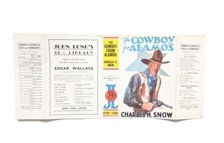 The Cowboy from Alamos by Charles H. Snow Dust Jacket Only First Edition John Long 1932