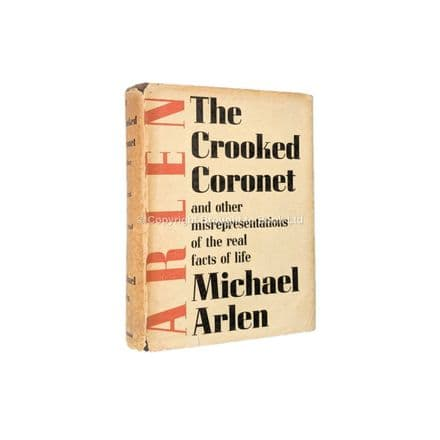 The Crooked Coronet by Michael Arlen First Edition Heinemann 1937