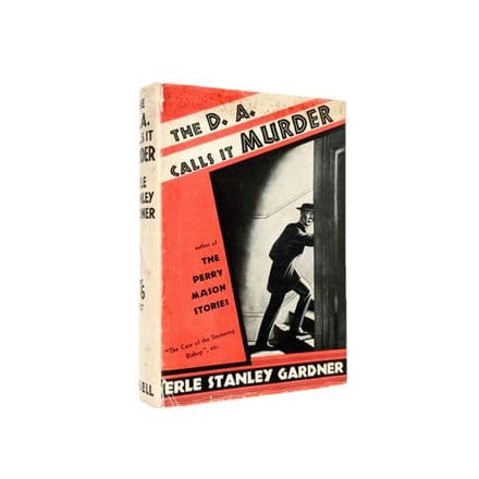 The D.A. Calls It Murder by Erle Stanley Gardner First Edition Cassell 1937