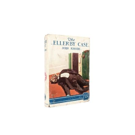 The Ellerby Case by John Rhode Early Reprint Fourth Impression Geoffrey Bles 1935