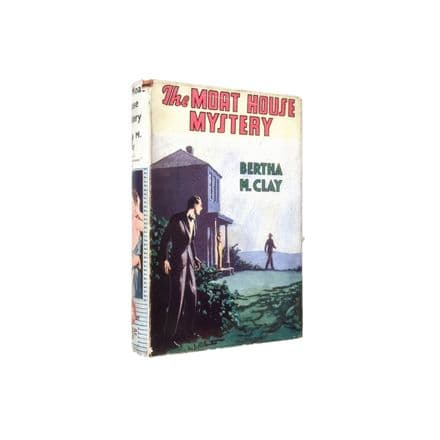 The Moat House Mystery by Bertha M. Clay First Edition Wright & Brown 1938
