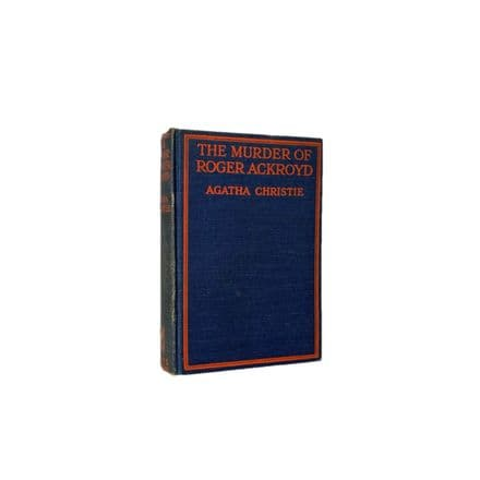 The Murder of Roger Ackroyd by Agatha Christie First Edition W. Collins Sons & Co. 1926
