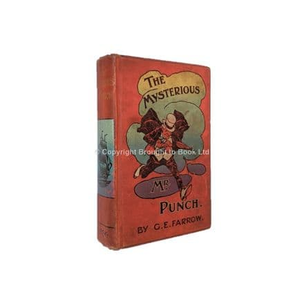 The Mysterious Mr Punch by G.E. Farrow First Edition Society For Promoting Christian Knowledge  1905