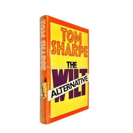 The Wilt Alternative Signed by Tom Sharpe First Edition Secker & Warburg 1979