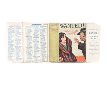 Wanted! by Carlton DaweDust Jacket Only Early Reprint Ward Lock & Co c.1931