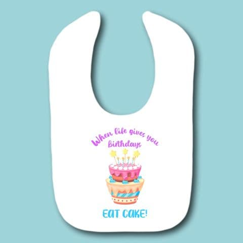Birthday Party Bib Babies When Life Gives You Birthdays Gift Cake Cake Present New Born Baby Gift