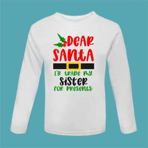 Christmas Tshirt | Funny ChristmasTee | Trade Sister for Gifts | Funny Sibling Present | Xmas Gift