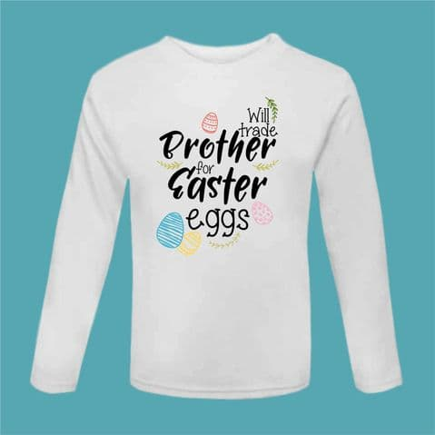 Easter Tshirt | Funny Easter Tee | Trade Brother for Eggs | Funny Chocolate