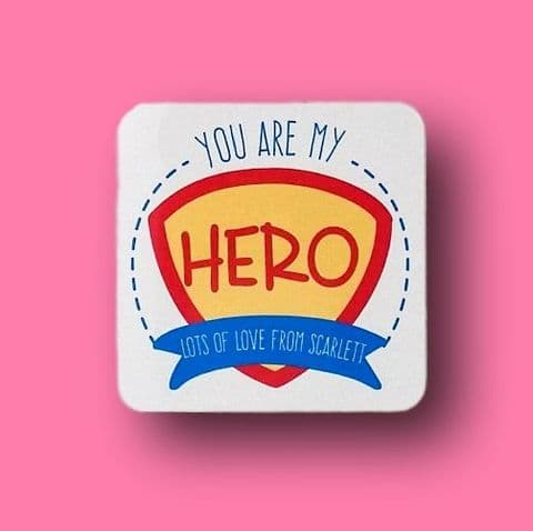 Fathers Day Magnet ~ You are my hero ~ Personalised super hero ~ Present for Dad Daddy Him Grandad