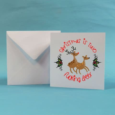Mature sweary cards Christmas is too f*cking deer card swear sweary rude