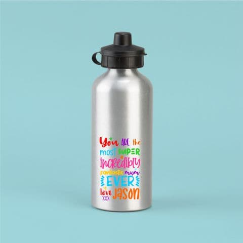 Mum Bottle | super incredible mum ever | Personalised water bottle | Thank you gift sporty mum