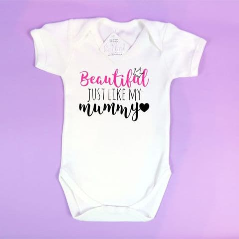 Personalised Baby Vest | Beautiful Just Like My Mummy | Mother's Day Gift
