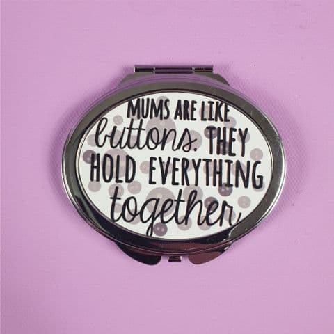 Personalised Compact Mirror | Mums are Like Buttons... | Mother's Day Gift