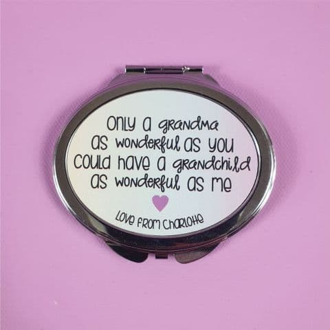 Personalised Compact Mirror | Only a Grandma as Wonderful as You...... | Mother's Day/Birthday Gift