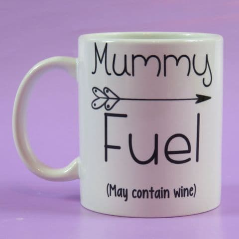 Personalised Mother's Day Mug | Mummy Fuel - May Contain Wine
