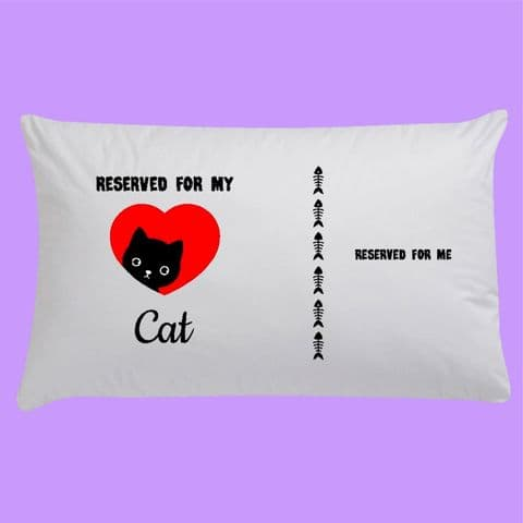 Personalised Pillowcase | Reserved for my Cat