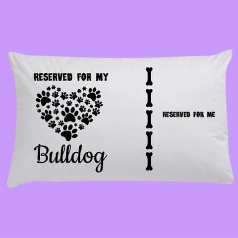 Personalised Pillowcase | Reserved for my Dog
