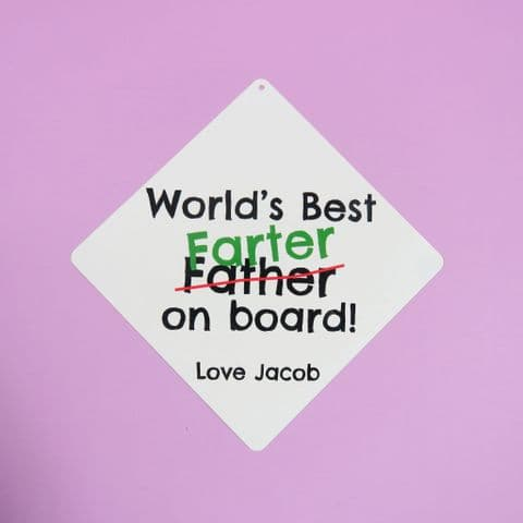 Worlds best farter car Sign Worlds best farter mean father Fathers Day Gift Dad car sign Dad Bday