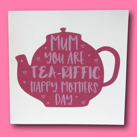 Tea-riffic Card | Tea-riffic mum Card | mothers day card | granny gift | cute mum card | First