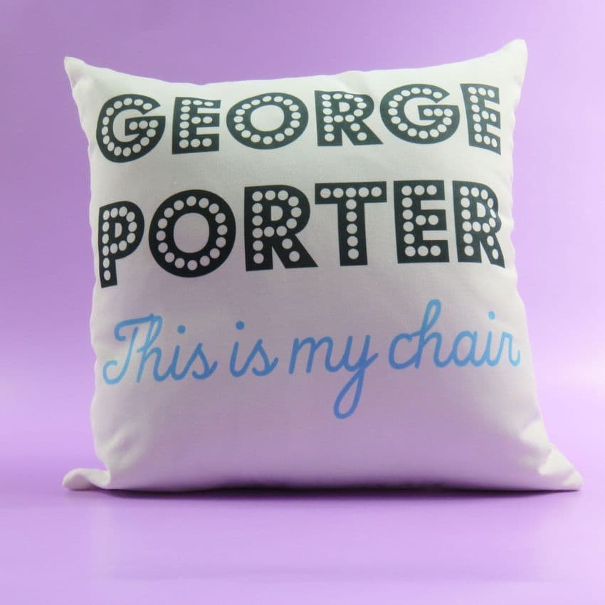 This is my chair cushion Personalised Gift Homeware Gift For Him Her